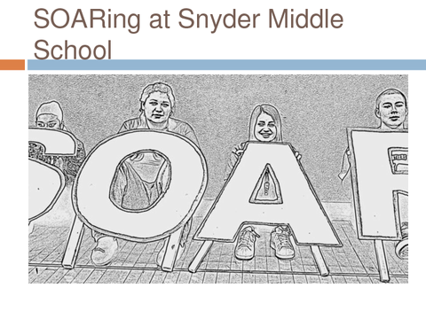 SOARing at Snyder Middle School