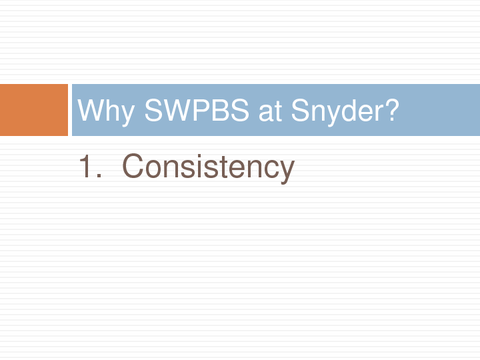 Why SWPBS at Snyder?