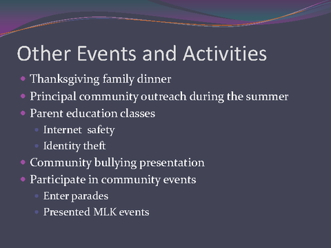 Other Events and Activities Thanksgiving family dinner Parent education classes