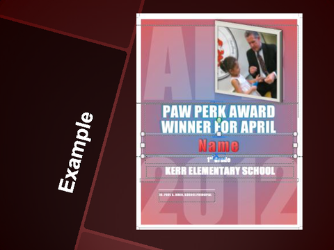 Example Paw Perk Award Winner For April Name Kerr Elementary School