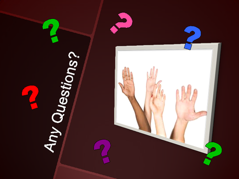 Any Questions? [photograph: raised hands]