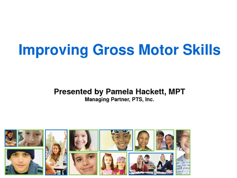 Improving Gross Motor Skills