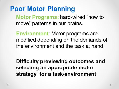 Poor Motor Planning