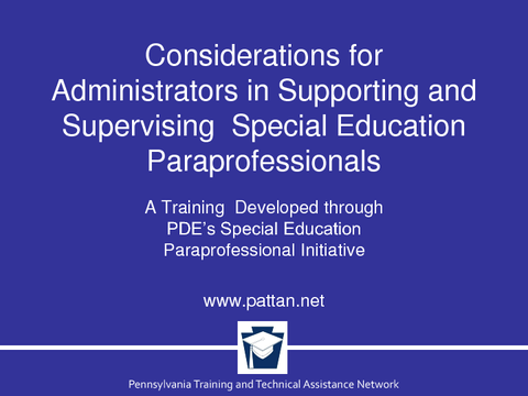 Considerations for Administrators in Supporting and Supervising Special Education Paraprofessionals