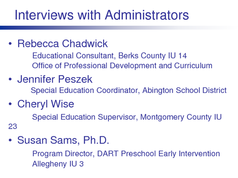 Interviews with Administrators