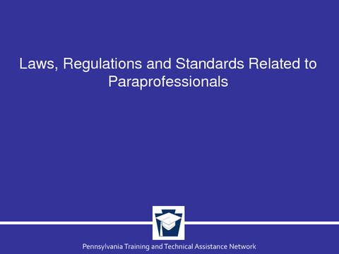 Laws, Regulations and Standards Related to Paraprofessionals