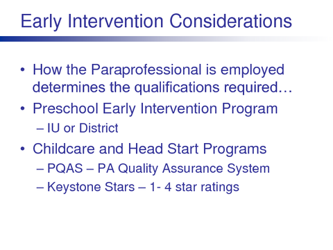 Early Intervention Considerations
