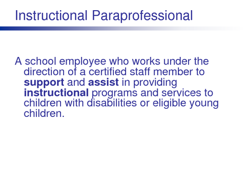 Instructional Paraprofessional
