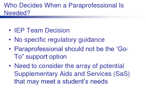 Who Decides When a Paraprofessional Is Needed?