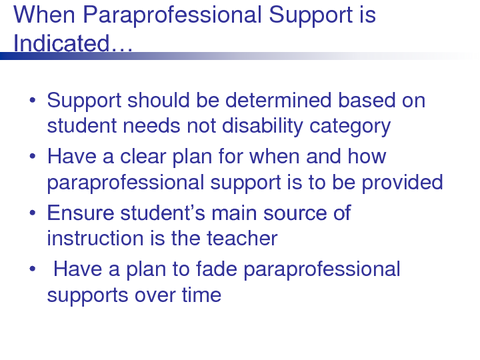 When Paraprofessional Support is Indicated...
